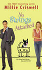No Strings Attached by Millie Criswell (Paperback, 2007)