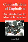Contradictions of Capitalism: An Introduction to Marxist Economics by Lenny Flank (Paperback / softback, 2007)
