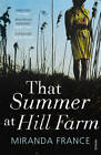 That Summer at Hill Farm by Miranda France (Paperback, 2012)