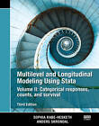 Multilevel and Longitudinal Modeling Using Stata: Categorical Responses, Counts, and Survival: Volume II by Sophia Rabe-Hesketh, Anders Skrondal (Paperback, 2012)