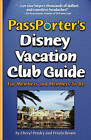 Passporter's Disney Vacation Club Guide: For Members and Members-To-Be by Cheryl Pendry, Petula Brown (Paperback, 2010)