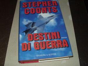 STEPHEN-COONTS-DESTINI-DI-GUERRA-SPERLING-1-ED-AZIONE