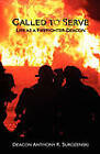 Called to Serve: Life as a Firefighter-Deacon by Anthony R Surozenski (Paperback / softback, 2011)
