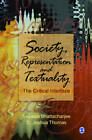 Society, Representation and Textuality: The Critical Interface by SAGE Publications India Pvt Ltd (Hardback, 2013)