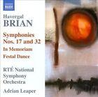 Havergal Brian - Brian Havergal: Symphonies Nos. 17 & 32 (2010)