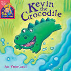 Kevin the Crocodile by Kate Miles, An Vrombaut (Paperback, 2013)