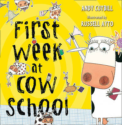 """AS NEW"" FIRST WEEK AT COW SCHOOL, Cutbill, Andy, Book"