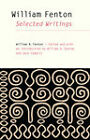 William Fenton: Selected Writings by William N. Fenton (Paperback, 2009)