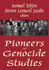 Pioneers of Genocide Studies by Transaction Publishers (Hardback, 2002)