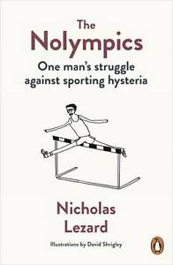 TheNolympics-One-Mans-Struggle-Against-Sporting-Hysteria-Paperback-by-Lezard