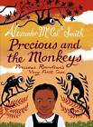 Precious and the Monkeys by Alexander McCall Smith (Paperback, 2012)