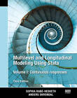 Multilevel and Longitudinal Modeling Using Stata: Continuous Responses: Volume I by Sophia Rabe-Hesketh, Anders Skrondal (Paperback, 2011)