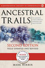 Ancestral Trails: The Complete Guide to British Genealogy and Family History. Second Edition, Fully Updated and Revised by Mark Herber (Paperback / softback, 2010)