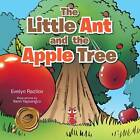 The Little Ant and the Apple Tree by Evelyn Razilov (Paperback / softback, 2013)