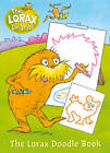 The Lorax: Colour and Create by Dr. Seuss (Paperback, 2012)