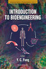 Introduction to Bioengineering by World Scientific Publishing Co Pte Ltd (Paperback, 2001)