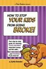 Parents: How to Stop Your Kids from Going Broke! by Sylvia Bowden (Paperback, 2009)