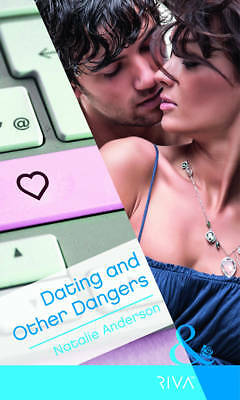 """AS NEW"" Dating and Other Dangers (Mills & Boon RIVA), Anderson, Natalie, Book"