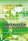Conservation Biogeography by John Wiley and Sons Ltd (Paperback, 2011)
