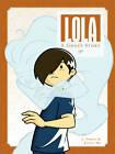 Lola by J. Torres (Hardback, 2010)