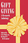 Gift Giving: a Research Anthology by Otnes (Paperback, 1996)