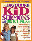 Big Book of Kid Sermons and Object Talks by Gospel Light (Paperback, 1999)