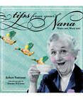 Tips from Your Nana by Robyn Paterson (Paperback, 2011)