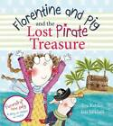 Florentine and Pig and the Lost Pirate Treasure by Eva Katzler (Hardback, 2013)