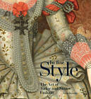 In Fine Style: The Art of Tudor and Stuart Fashion by Anna Reynolds (Hardback, 2013)