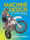 Machine Design by Robert L. Norton (Hardback, 2013)
