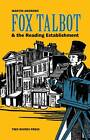 Fox Talbot & the Reading Establishment by Martin Andrews (Paperback, 2014)