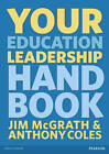 Your Education Leadership Handbook by Jim McGrath, Anthony Coles (Paperback, 2012)