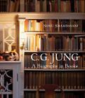 C. G. Jung: A Biography in Books by Sonu Shamdasani (Hardback, 2011)