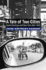 A Tale of Two Cities: Santo Domingo and New York After 1950 by Jesse Hoffnung-Garskof (Paperback, 2010)