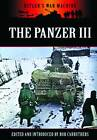 The Panzer III: Germany's Medium Tank by Bob Carruthers (Paperback, 2013)