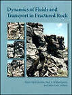 Dynamics of Fluids and Transport in Fractured Rock by American Geophysical Union (Microfilm, 2005)