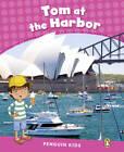 Penguin Kids 2 Tom at the Harbour Reader CLIL AmE by Barbara Ingham (Paperback, 2013)