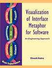 Visualization of Interface Metaphor for Software: An Engineering Approach by Dinesh S Katre (Paperback / softback, 2011)