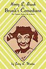 Henry L Brunk & Brunks Comedian by Martin (Paperback, 1989)