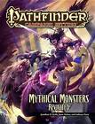Pathfinder Campaign Setting: Mythical Monsters Revisited by Greg A. Vaughan, Jason Nelson, Anthony Pryor, Jonathan Keith, Mike Kenway, Jesse Benner (Paperback, 2012)