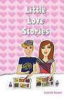 Little Love Stories by Isabella Kinder (Paperback, 2011)