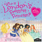 London's Prettiest Princess by Hometown World (Hardback, 2012)