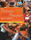 Brown Sugar by Joyce White (Hardback, 2003)