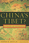China's Tibet?: Autonomy or Assimilation by Warren W. Smith (Paperback, 2009)