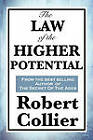 The Law of the Higher Potential by Robert Collier (Paperback / softback, 2010)