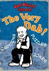 The Very Dab! Oor Wullie Funbooks by Oor Wullie (Paperback, 2012)