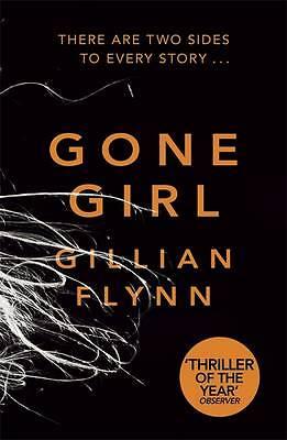 Gone Girl, Flynn, Gillian, Used; Good Book