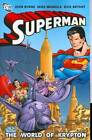 Superman: World of Krypton by Cary Bates, E Nelson Bridwell, Denny O'Neil, John Byrne (Paperback, 2008)