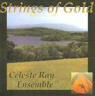 Celeste Ray - Strings of Gold (2011)
