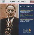 David Amram - : Symphony - Songs of the Soul; Shir L'erev Shabbat; The Final Ingredient (2005)